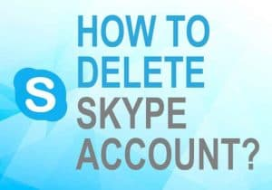 Feature image for how to delete Skype account