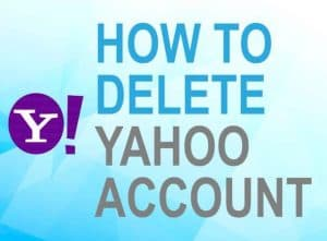 Feature image for how to delete Yahoo account