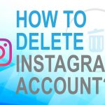 How to Delete Instagram Account?