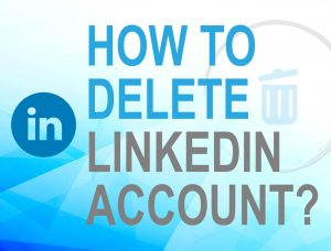 Delete Linkedln account