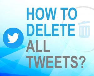 delete all tweets