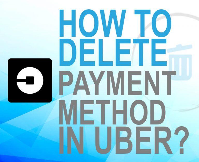 Delete payment method in Uber