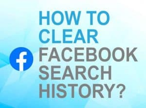 Feature image for how to clear Facebook search history