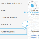 advanced setting for youtube channel delete