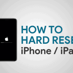 How To Hard Reset iPhone/iPad