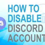 How to Disable Discord Account?