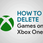 How To Delete Games on Xbox One