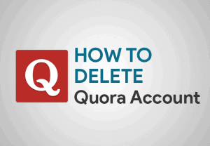 Feature Image for How To Delete Quora Account