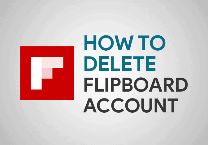 Feature Image for How To Delete Flipboard Account