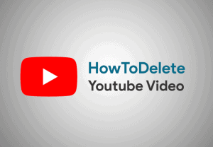 How To Delete Youtbue Video